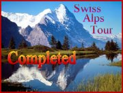 Completed Swiss Alps Tour
