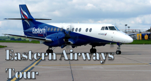 Eastern Airways Tour